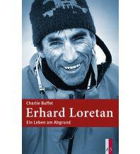 Bergerzählungen Erhard Loretan AS Verlag & Buchkonzept AG
