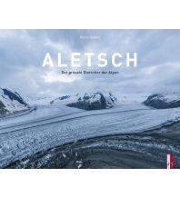 Outdoor Bildbände Aletsch AS Verlag & Buchkonzept AG