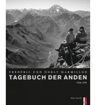 Bergerzählungen Tagebuch der Anden AS Verlag & Buchkonzept AG