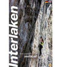 Sportkletterführer Schweiz Interlaken vertical Edition Filidor