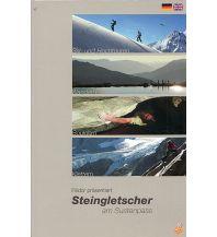 Skitourenführer Schweiz Steingletscher am Sustenpass Edition Filidor