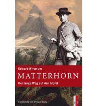 Bergerzählungen Matterhorn AS Verlag & Buchkonzept AG