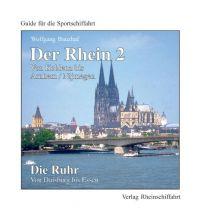 Revierführer Binnen Der Rhein 2 - Von Koblenz bis Arnhem/Nijmegen Die Ruhr - Von Duisburg bis Essen Verlag Rheinschiffahrt
