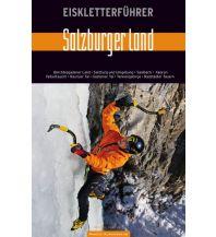"""Eisklettern Eiskletterführer """"Salzburger Land"""" Panico Alpinverlag"""