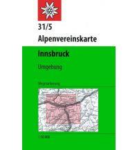 Wanderkarten Tirol Alpenvereinskarte 31/5, Innsbruck und Umgebung 1:50.000 Österreichischer Alpenverein