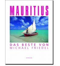 Bildbände Mauritius - Das Beste von Michael Friedel Edition MM