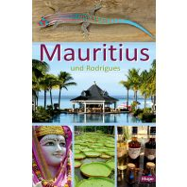 Reiseführer Mauritius und Rodrigues Ilona Hupe Verlag