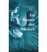 Im Banne der Südsee Aviva Verlag