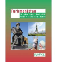 Bildbände Turkmenistan Wostok Verlag - Informationen aus dem Osten für den Westen