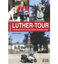 Motorradreisen Luther-Tour Highlights-Verlag S. Harasim & M. Schempp