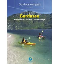 Wanderführer Outdoor Kompass Gardasee - Wandern, Kanu, Rad, Klettersteige Thomas Kettler Verlag