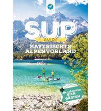 Kanusport SUP-Guide Bayerisches Alpenvorland Thomas Kettler Verlag