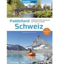 Kanusport Paddelland Schweiz Thomas Kettler Verlag