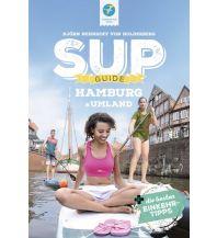 Kanusport SUP-Guide Hamburg & Umgebung Thomas Kettler Verlag