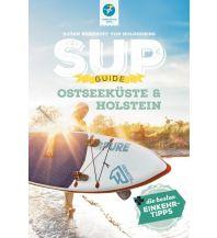 Kanusport SUP-Guide Holstein & Ostsee Thomas Kettler Verlag