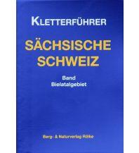 Sportkletterführer Deutschland Kletterführer Sächsische Schweiz - Bielatal Berg- & Naturverlag Rölke