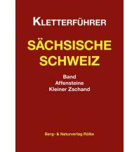 Sportkletterführer Deutschland Kletterführer Sächsische Schweiz: Affensteine, Kleiner Zschand Berg- & Naturverlag Rölke