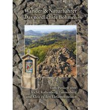 Wanderführer Wander- und Naturführer Das nördlichste Böhmen Berg- & Naturverlag Rölke