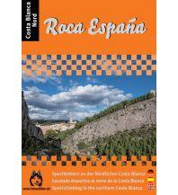 Sportkletterführer Südwesteuropa Roca España - Costa Blanca Nord Loboedition