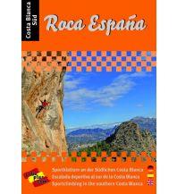 Sportkletterführer Südwesteuropa Roca España - Costa Blanca Süd Loboedition