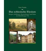 Reiseführer Das schlesische Elysium Deutsches Kulturforum östliches Europa