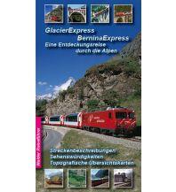 Eisenbahn Glacier-Express - Bernina-Express, Eine Entdeckungsreise durch die Alpen Walder verlag