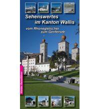 Reiseführer Wallis Reiseführer - Sehenswertes im Wallis Walder verlag