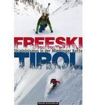 Skitourenführer Österreich Freeski Tirol - Skialpinismus in der Mieminger Kette Panico Alpinverlag