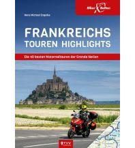 Motorradreisen Frankreichs Tourenhighlights Touristik-Verlag Vellmar