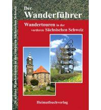 Wanderführer Michael Bellmann - Der Wanderführer Vordere Sächsische Schweiz Michael Bellmann Verlag
