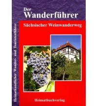 Wanderführer Der Wanderführer, Sächsischer Weinwanderweg Michael Bellmann Verlag