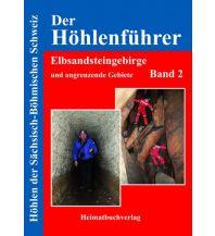 Wanderführer Der Höhlenführer Elbsandsteingebirge, Band 2 Michael Bellmann Verlag