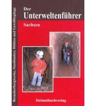 Geologie und Mineralogie Der Unterweltenführer, Sachsen Michael Bellmann Verlag