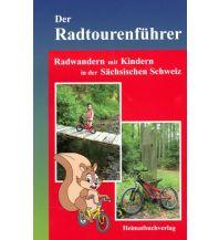 Radführer Der Radtourenführer für die Sächsische Schweiz Michael Bellmann Verlag