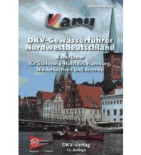 Kanusport DKV-Gewässerführer Nordwestdeutschland Deutscher Kanusportverband DKV