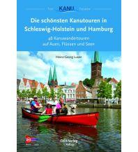 Kanusport Die schönsten Kanutouren in Schleswig-Holstein und Hamburg Deutscher Kanusportverband DKV