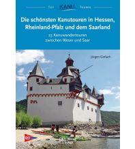 Kanusport Die schönsten Kanutouren in Hessen, Rheinland-Pfalz und dem Saarland Deutscher Kanusportverband DKV