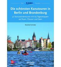 Kanusport Die schönsten Kanutouren in Berlin und Brandenburg Deutscher Kanusportverband DKV