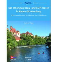 Kanusport Die schönsten Kanu- und SUP-Touren in Baden-Württemberg Deutscher Kanusportverband DKV