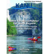 Kanusport KKV-Gewässerführer für Nord Bayern Deutscher Kanusportverband DKV