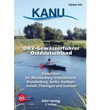 Kanusport DKV-Gewässerführer Ostdeutschland Deutscher Kanusportverband DKV