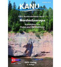 Kanusport DKV-Auslandsführer, Band 7, Nordosteuropa Deutscher Kanusportverband DKV