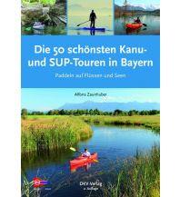 Die 50 schönsten Kanu- und SUP-Touren in Bayern Deutscher Kanusportverband DKV