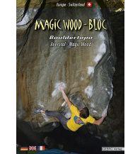 Boulderführer Magic Wood-Bloc GEBRO Verlag