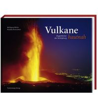 Geologie und Mineralogie Vulkane hautnah Tecklenborg Verlag