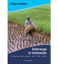 Reiseführer Unterwegs in Indonesien Wiesenburg Verlag