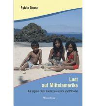 Reiseführer Lust auf Mittelamerika Wiesenburg Verlag