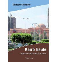 Reiseführer Kairo heute Wiesenburg Verlag