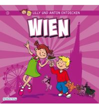 Reisen mit Kindern Lilly & Anton entdecken Wien Del Medio Verlag