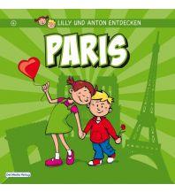 Reisen mit Kindern Lilly & Anton entdecken Paris Del Medio Verlag